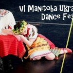 6-й Манітобський Український Фестиваль Танцю в Вінніпезі (ФОТО)